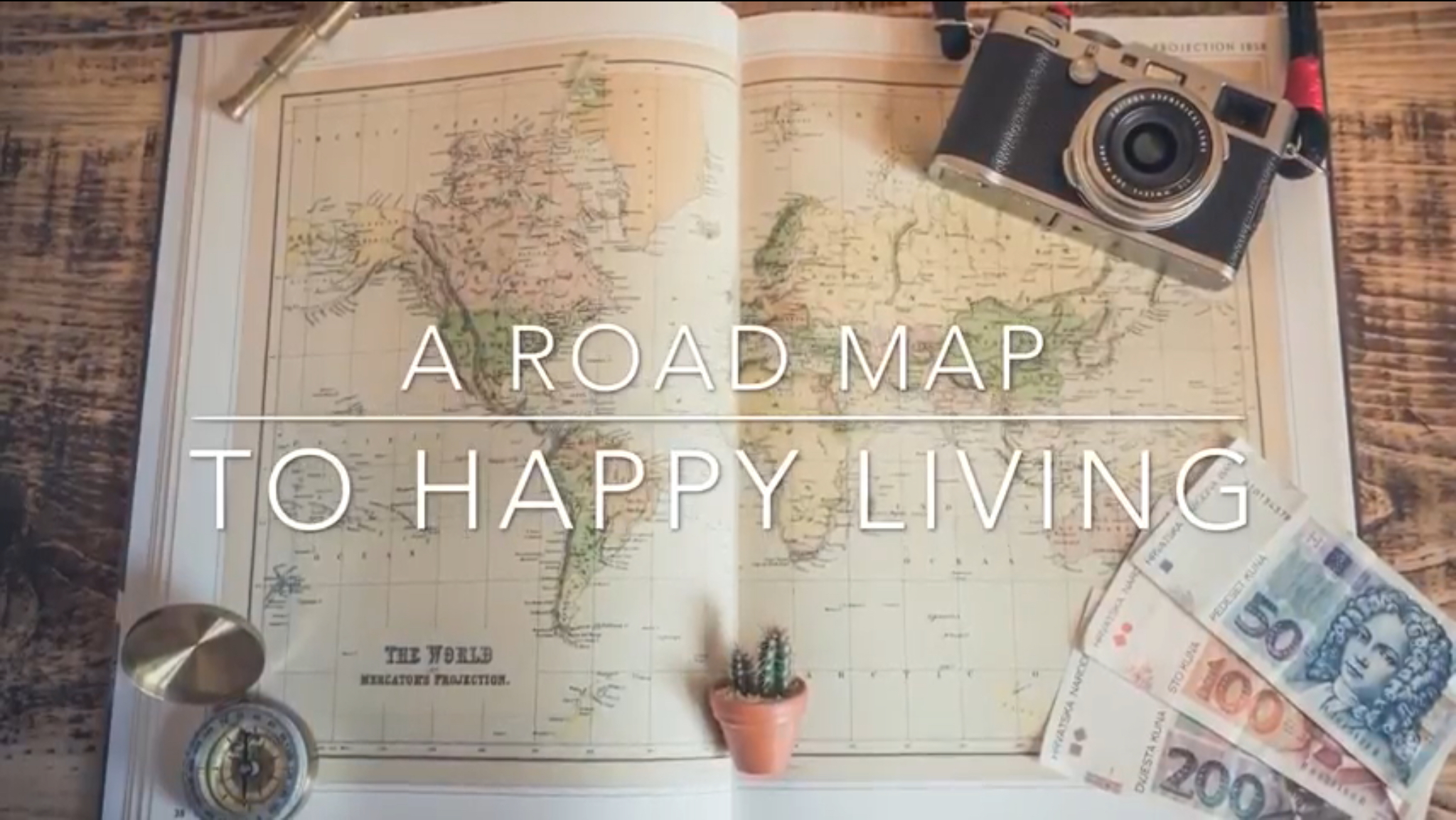 Road Map To Happy Living